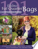 101 Fabulous Fat Quarter Bags With M Liss Rae Hawley