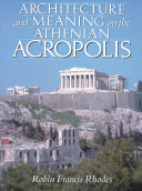 Architecture and Meaning on the Athenian Acropolis