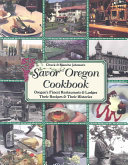 Chuck and Blanche Johnson's Savor Oregon Cookbook