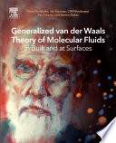 Generalized van der Waals Theory of Molecular Fluids in Bulk and at Surfaces Book