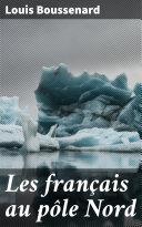Pdf Les français au pôle Nord Telecharger