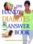 The Handy Diabetes Answer Book Book