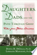 Daughters Dads And The Path Through Grief