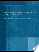 The Political Consequences Of Anti Americanism