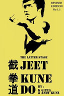 The Latter Stage Jeet Kune Do