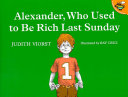 Alexander, Who Used to Be Rich Last Sunday ebook