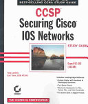 CCSP: Securing Cisco IOS Networks Study Guide