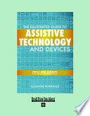 The Illustrated Guide to Assistive Technology and Devices Book