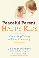Peaceful Parent, Happy Kids Pdf/ePub eBook