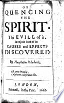 Of quencing  sic  the Spirit  The evill of it  in respect both of its causes and effects discovered