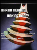 Making Meaning Making Money