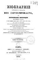 Biographie universelle et portative des contemporains, ou dictionnaire historique des hommes vivants, et des hommes morts depuis 1788 jusqu'à nos jours,...