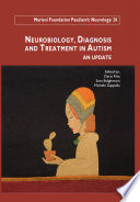 Neurobiology  Diagnosis and Treatment in Autism