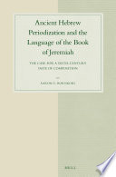 Ancient Hebrew Periodization and the Language of the Book of Jeremiah