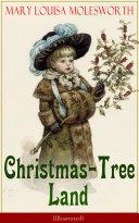Christmas-Tree Land (Illustrated)