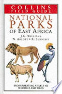 A Field Guide to the National Parks of East Africa