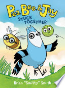 Pea  Bee    Jay  1  Stuck Together Book