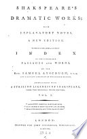 Dramatic Works with Explanatory Notes. A New Ed., to which is Now Added a Copious Index to the Remarkable Passages and Words by Samuel Ayscough Pdf/ePub eBook