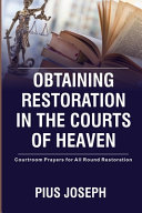 Obtaining Restoration in the Courts of Heaven