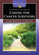 A Nurse's Guide to Caring for Cancer Survivors