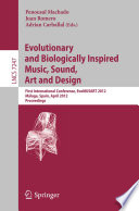 Evolutionary and Biologically Inspired Music  Sound  Art and Design