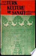 Tarih boyunca Türk kültürü ve sanatı [Ansiklopedik sözlük