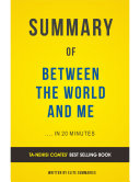 Between The World and Me: by Ta-Nehisi Coates | Summary & Analysis Pdf/ePub eBook