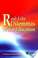 Real life Dilemmas in Moral Education