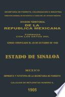División territorial de la República Mexicana formada con los datos del censo verificado el 28 de octubre de 1900. Estado de Sinaloa