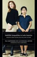 Indelible Inequalities in Latin America Pdf/ePub eBook