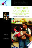 Children And Youth In Adoption Orphanages And Foster Care