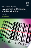 Handbook on the Economics of Retailing and Distribution