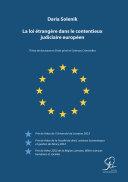 Pdf La loi étrangère dans le contentieux judiciaire européen Telecharger