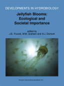 Jellyfish Blooms  Ecological and Societal Importance