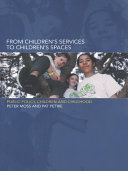 From Children s Services to Children s Spaces