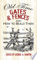 Old Time Gates And Fences And How To Build Them Book PDF