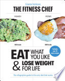 """THE FITNESS CHEF: Eat What You Like & Lose Weight For Life The infographic guide to the only diet that works"" by Graeme Tomlinson"