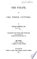 The Pirate and the Three Cutters     With     Engravings from Drawings by Clarkson Stanfield     New Edition  Etc   With a Portrait   Book