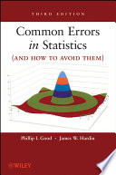 Common Errors in Statistics  and How to Avoid Them