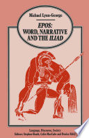 Epos Word  Narrative and the Iliad