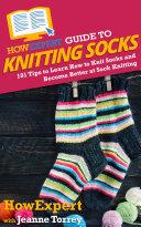 HowExpert Guide to Knitting Socks