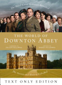 The World of Downton Abbey Text Only Pdf/ePub eBook