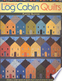 Download A New Look at Log Cabin Quilts Pdf