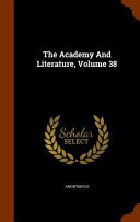 The Academy and Literature  Volume 38