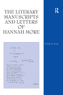 The Literary Manuscripts and Letters of Hannah More