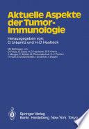 Aktuelle Aspekte der Tumor Immunologie Book