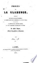 Procès de la Glaneuse : contenant les douze articles incriminés, le compte rendu des audiences du 11 et du 17 mai, avec touts les incidens,la défense de M. Adolphe Granier et les playdoieries recueillies en entier de M. M. Dupont, Michel-Ange Périer et Charassin
