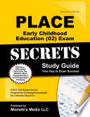 Place Early Childhood Education (02) Exam Secrets Study Guide  : Place Test Review for the Program for Licensing Assessments for Colorado Educators