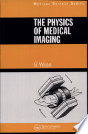 The Physics of Medical Imaging Book