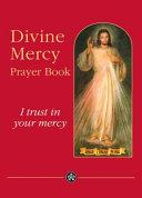 Divine Mercy Prayer Book Book